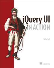 jQuery UI in Action [With eBook]:  Strategies for Real-Time Event Processing