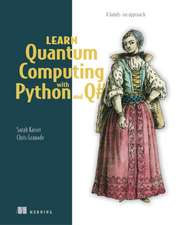 Learn Quantum Computing with Python and Q