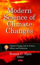 Modern Science of Climate Changes