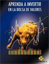 Aprenda a Invertir En La Bolsa de Valores
