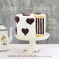 Bake It Like You Mean It:  A Journal of Self-Discovery