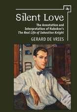 "Silent Love: The Annotation and Interpretation of Nabokov's ""the Real Life of Sebastian Knight"""