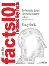 Studyguide for School Community Relations by Fiore, ISBN 9781596670228