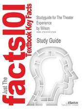 Studyguide for the Theater Experience by Wilson, ISBN 9780072878363