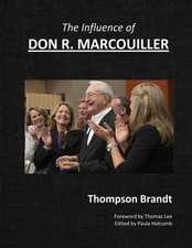 The Influence of Don R. Marcouiller