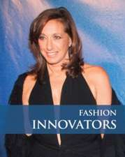 Innovators in Fashion