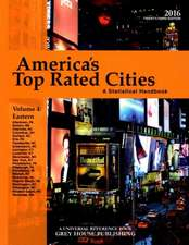 America's Top-Rated Cities, Vol. 4 East, 2016:  Print Purchase Includes 2 Years Free Online Access