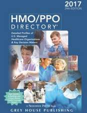 HMO/PPO Directory, 2017:  Print Purchase Includes 1 Month Free Online Access