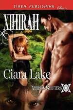 Xihirah [Xihirian Shifters 1] (Siren Publishing Classic)