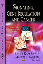 Signaling, Gene Regulation and Cancer