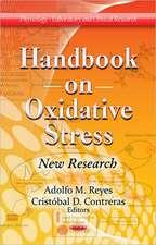 Handbook on Oxidative Stress