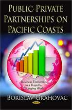 Public-Private Partnerships on Pacific Coasts