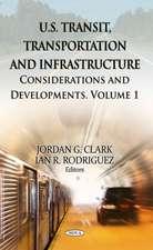 U.S. Transit, Transportation & Infrastructure
