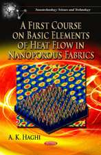 A First Course on Basic Elements of Heat Flow in Nanoporous Fabrics