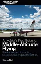 Aviator's Field Guide to Middle-Altitude Flying