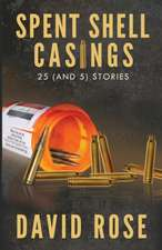 Spent Shell Casings:  25 (and 5) Stories