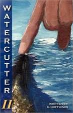 Watercutter-Volume 2