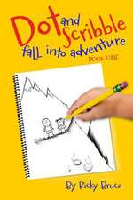 Dot and Scribble Fall Into Adventure