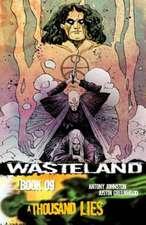 Wasteland Volume 9: A Thousand Lies