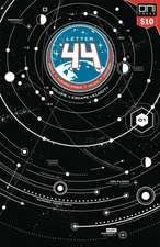 Letter 44 Volume 1: Square One Edition