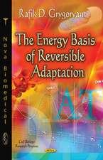 Energy Basis of Reversible Adaptation