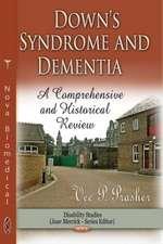 Down Syndrome & Dementia