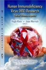 Human Immunodeficiency Virus (HIV) Research