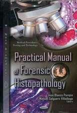 Practical Manual of Forensic Histopathology