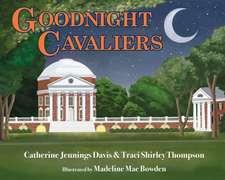 Goodnight Cavaliers
