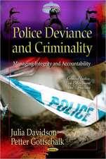 Police Deviance & Criminality