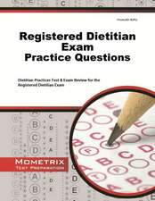 Registered Dietitian Exam Practice Questions:  Dietitian Practice Tests & Exam Review for the Registered Dietitian Exam