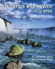 Statistics with Power:  Using SPSS (First Edition)