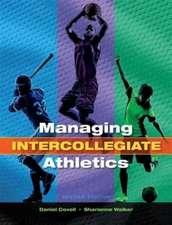 Managing Intercollegiate Athletics