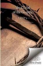 Christ of the Gospels