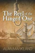 The Reel of the Hanged One