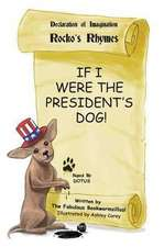 If I Were the President's Dog!