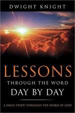 Lessons Through the Word - Day by Day