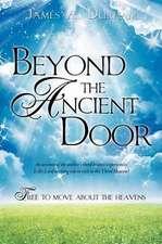 Beyond the Ancient Door