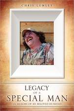 Legacy of a Special Man