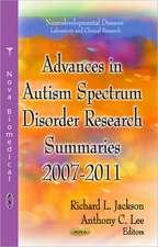 Advances in Autism Spectrum Disorder Research: Summaries, 2007-2011