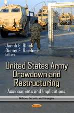 United States Army Drawdown and Restructuring