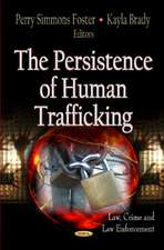 Persistence of Human Trafficking