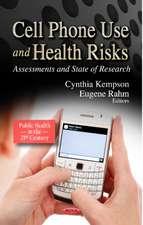 Cell Phone Use & Health Risks