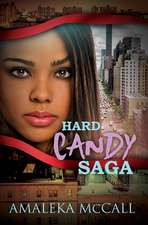 Hard Candy Saga