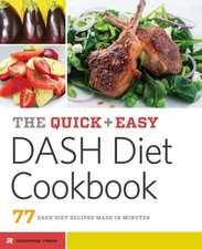 Quick & Easy Dash Diet Cookbook