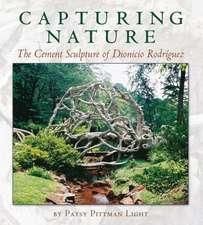 Capturing Nature:  The Cement Sculpture of Dionicio Rodriguez
