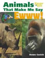 Animals That Make Me Say Ewww! (National Wildlife Federation):  365 Brain Puzzlers