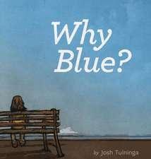 Why Blue?