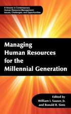 Managing Human Resources for the Millennial Generation (Hc)