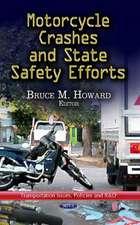 Motorcycle Crashes & State Safety Efforts